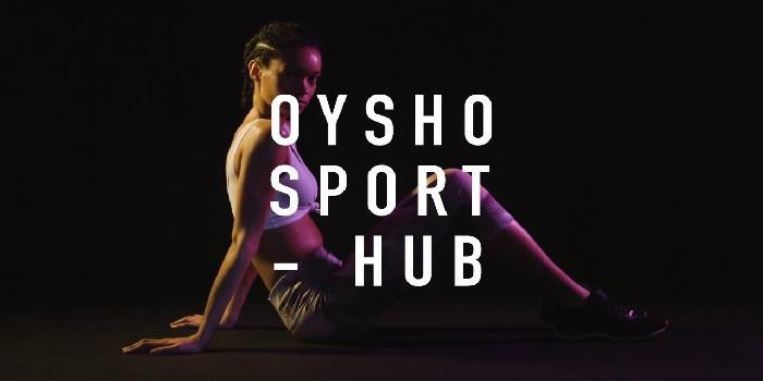Oysho Sport Hub