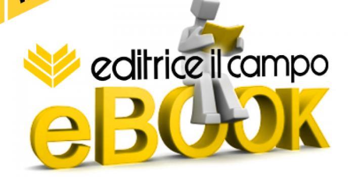 I nuovi e-book di Editrice Il Campo big